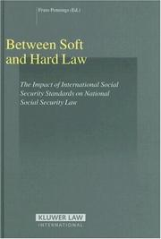 Between Soft and Hard Law; The Impact of International Social Security Standards on National Social Security Law (Studies in Employment & Social Policy) (Studies in Employment and Social Policy) PDF