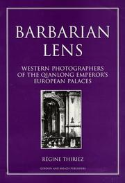 Barbarian lens by Régine Thiriez