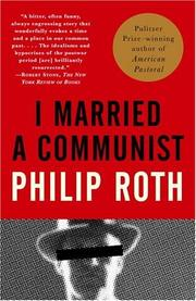 I married a communist by Philip Roth, Philip Roth