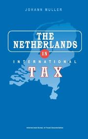 The Netherlands in international tax planning by Johann Müller