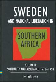 Sweden and national liberation in Southern Africa by Tor Sellström