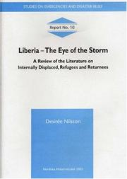 Liberia - The Eye of the Storm by Desirée Nilsson
