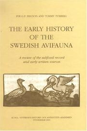 The early history of the Swedish avifauna by Per G. P. Ericson