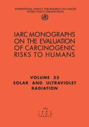 Solar and ultraviolet radiation by IARC Working Group on the Evaluation of Carcinogenic Risks to Humans.