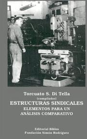 Estructuras sindicales by Torcuato S. Di Tella