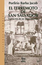 El terremoto de San Salvador by Porfirio Barba Jacob