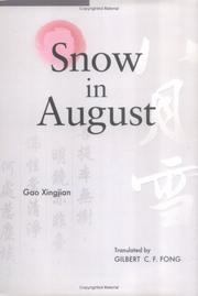 Snow in August by Gao Xingjian