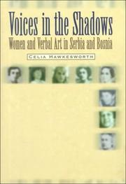 Voices in the shadows by Celia Hawkesworth