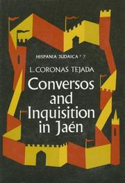 Cover of: Conversos and Inquisition in Jaén by Luis Coronas Tejada