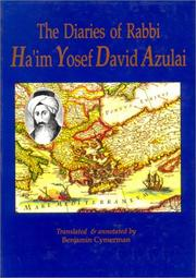 The diaries of Rabbi Ha'im Yosef David Azulai by Hayyim Joseph David Azulai
