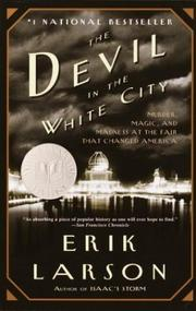 Cover of: The Devil in the White City by Erik Larson