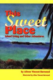 This sweet place by Aileen Vincent-Barwood