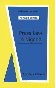 Press law in Nigeria by Ademola Yakubu