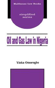 Oil and gas law in Nigeria by Yinka Omorogbe