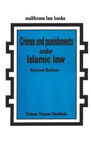 Crimes and punishments under Islamic law by Yahaya Yunusa Bambale