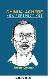 Chinua Achebe by Umelo Ojinmah