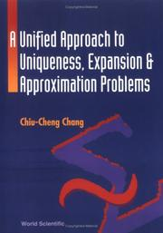 A unified approach to uniqueness, expansion, and approximation problems PDF