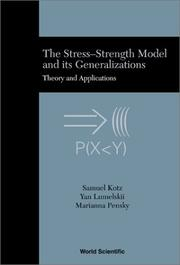 The stress-strength model and its generalizations by Samuel Kotz