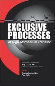 Exclusive processes at high momentum transfer by Workshop on Exclusive Processes at High Momentum Transfer (2002 Thomas Jefferson National Accelerator Facility)