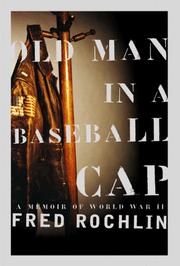 Old Man in a Baseball Cap by Fred Rochlin