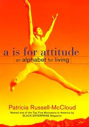 A Is for Attitude by Patricia Russell-McCloud