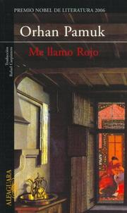 Me llamo Rojo by Orhan Pamuk