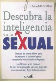 Descubra La Inteligencia En Lo Sexual/Discover the Intelligence in Sexuality