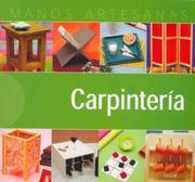 Carpinteria / Carpentry (Manos Artesanas / Handicraft)