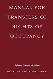 Manual for Transfers of Rights of Occupancy by Zebron Steven Gondwe