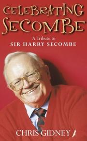 Celebrating Secombe by Chris Gidney