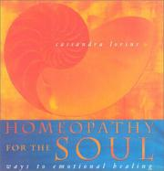 Homeopathy for the Soul by Cassandra Lorius