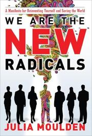 We are the new radicals by Julia Moulden