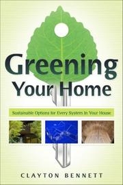 Greening your home by Clayton Bennett