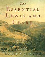 Cover of: The Essential Lewis and Clark by Landon Y. Jones
