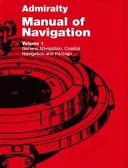 Admiralty manual of navigation. Vol. 1