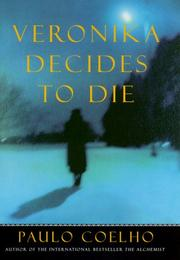 Cover of: Veronika decides to die by Paulo Coelho