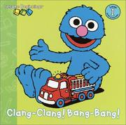 Cover of: Cling-clang! Bang-bang! by 