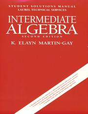 Cover of: Intermediate Algebra by K. Elayn Martin-Gay