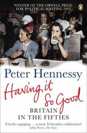 Having It So Good by Peter Hennessy