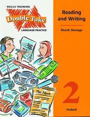 Double take : skills training, language practice