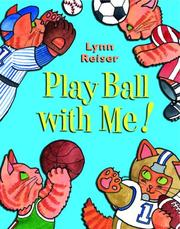 Play ball with me! by Lynn Reiser