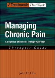 Managing chronic pain by John D. Otis