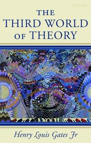 Cover of: The Third World of Theory (Clarendon Lectures in English Literature) by Henry Louis Gates