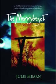Cover of: The Merrybegot (Rollercoasters) by Julie Hearn
