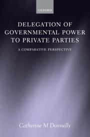 Delegation of Governmental Power to Private Parties