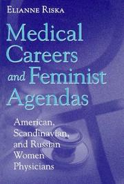 Medical Careers and Feminist Agendas by Elianne Riska