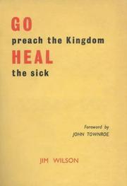 Go Preach the Kingdom, Heal the Sick P PDF