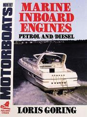 Marine Inboard Engines by Loris Goring