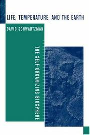 Life, Temperature, and the Earth by David Schwartzman