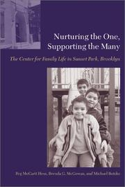 Cover of: Nurturing the one, supporting the many by Peg McCartt Hess